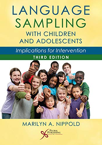 Language Sampling with Children and Adolescents: Implications for Intervention, Third Edition